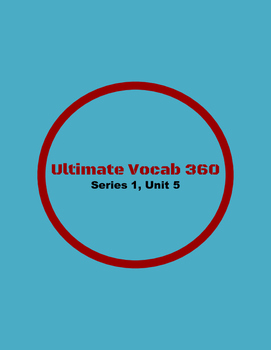 Ultimate Vocab 360: Series 1, Unit 5 (upper elementary)