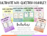 Ultimate WH- Question Bundle