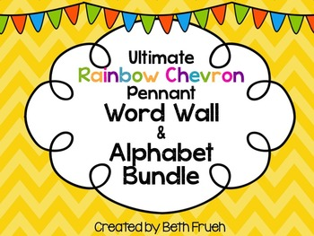 Word Wall and Alphabet Bundle - Print (Rainbow Chevron Pennant)
