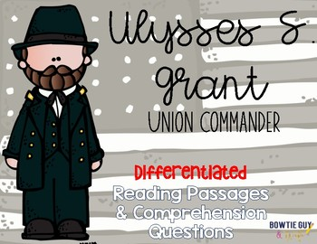 Ulysses S. Grant Differentiated Reading Passages