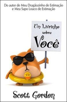 Um Livrinho Sobre Você (Portuguese Edition)