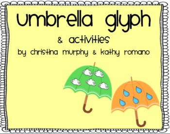 Umbrella Glyph with Literacy and Math Activities for April