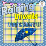 Phonics - Raining Vowels (Long & Short u)