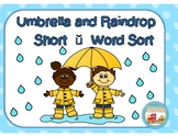 Short Vowel u Umbrella and Raindrop  Word Sort