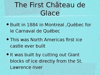 Un Château de Glace with Québec History