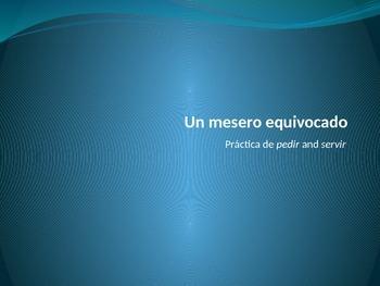 Un Mesero Equivocado - Servir/Pedir Practice with Indirect Object Pronouns