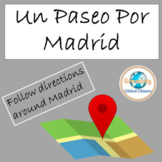 Un Paseo Por Madrid: Google Map Activity for Distance Learning