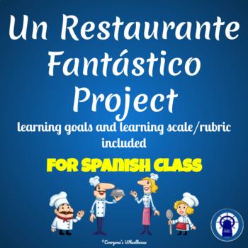SPANISH Project: Un Restaurante Fantástico