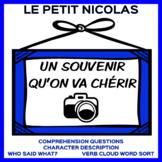 Un Souvenir qu'on va chérir - Petit Nicolas (TM) Story Questions