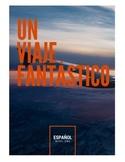 """""""Un Viaje Fantástico"""" - Spanish 1 Reader"""
