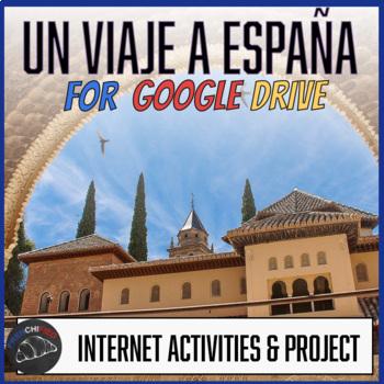 Un Viaje a España - Internet activity unit for Google Drive