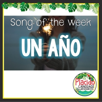 Un año by Sebastián Yatra/Reik Spanish Song Activities Packet - Song of the week