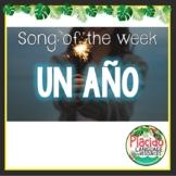 Un año by Sebastián Yatra/Reik Spanish Song Activities Packet - Song of the week