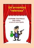 Script: Copione teatrale, Un'avventura velenosa