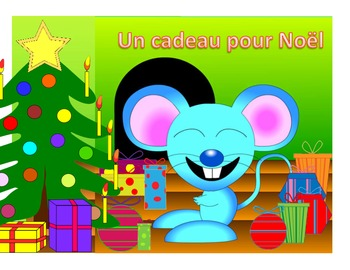Un cadeau pour Noël (French Christmas Story - Histoire - PPT/PDF)
