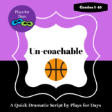 Un-coachable - A quick script by Plays for Days