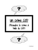 Un crime COD (Complément d'objet direct)