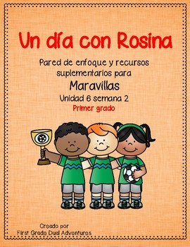 Un dia con Rosina -Maravillas - Unidad 6 Semana 2