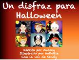 Un disfraz para Halloween (Spanish Hallween Video Story BUNDLE)
