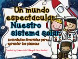 Un mundo Espectacular: Nuestro Sistema Solar /  Solar System Unit SPAN