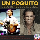 Un poquito - Diego Torres + Carlos Vives // Song activities for Spanish classes