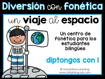 Spanish Phonics Center for Diphthongs - Centro de diptongos de i