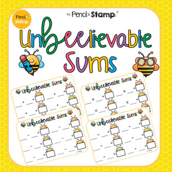 UnBEElievable Sums- Addition, Subtraction, Multiplication & Division