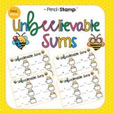 UnBEElievable Sums- Addition, Subtraction, Multiplication