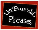 """Un""""Bear""""able Phrases: Helping to Hold Students Accountable"""