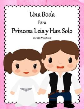 Una Boda Para Princesa Leia y Han Solo