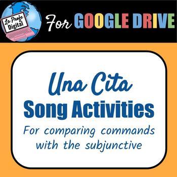 Una Cita / Commands vs. Subjunctive Song