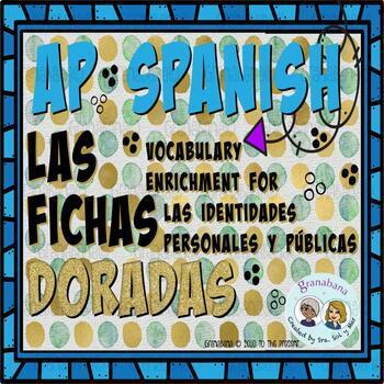 AP Spanish Vocabulary Enrichment Retention Identidades Personales y Públicas