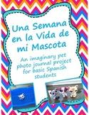 Una Semana en la Vida de mi Mascota- Spanish Pet Journal Project