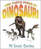 Una Tasca Piena di Dinosauri (Italian Edition)