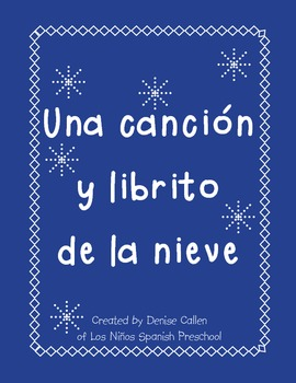 Una canción y librito de la nieve/Spanish Snow Song and Booklet
