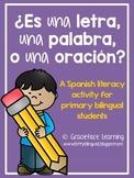 ¿Una letra, una palabra, o una oración? - Bilingual Word Recognition - Freebie!