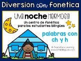 Spanish Phonics Center Words with ch h - Centro de fonética palabras con ch h