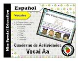 DOLLAR DEALS: Tareas para trabajar la Vocal A  (Español/Sp