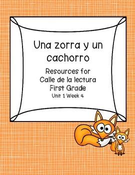 Una zorra y un cachorro -Calle de la lectura- Unit 1 Week 4