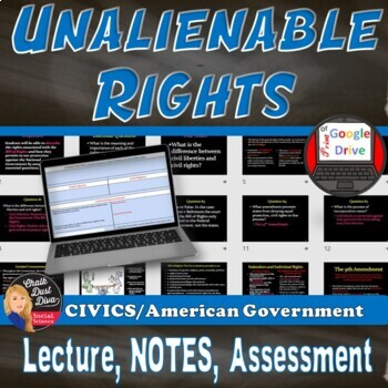 Unalienable Rights Lecture Power Point Presentation –  (CIVICS) Grades 8-12