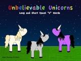 "Unbelievable Unicorns (Short and Long ""U"" Words)"