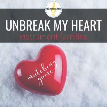 Unbreak My Heart: Instrument Families