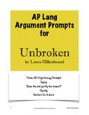 Unbroken Argument Prompts; AP Lang and Comp; (AP Language