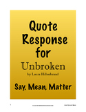 Unbroken Quote Response - Say, Mean, Matter