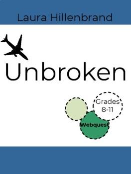 Unbroken by Laura Hillenbrand WWII Webquest