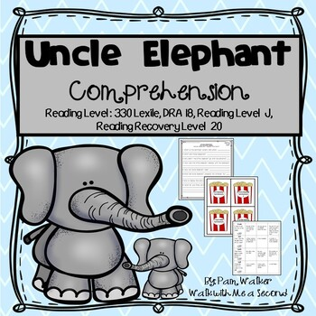 Uncle Elephant Comprehension (A Book Companion)