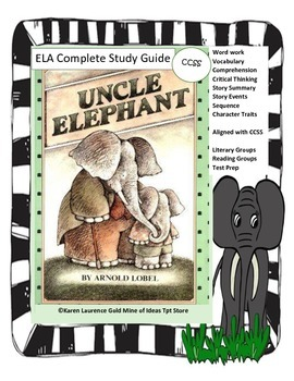 Uncle Elephant by Arnold Lobel ELA Study Guide Unit Printable