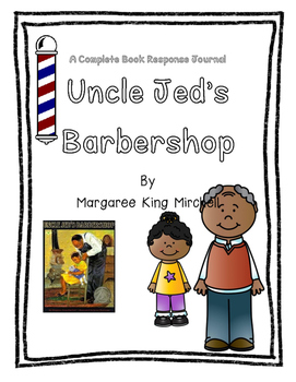 Uncle Jed's Barbershop by Margaree King Mitchell-A Complete Book Study