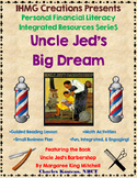 """Uncle Jed's Barbershop""-No Prep Level A (ELA/Math/Personal Financial Literacy)"