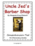 Uncle Jed's Barbershop Comprehension